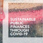 Sustainable public finances through Covid-19