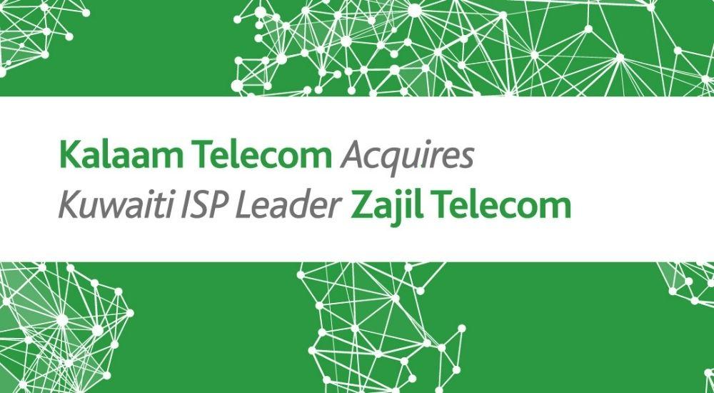 Bahrain's Kalaam Telecom acquires Kuwaiti Zajil to become amongst top three ISPs in GCC