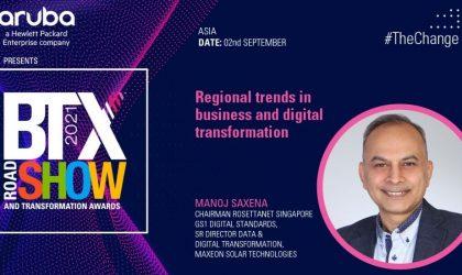 Regional trends in business and digital transformation – Manoj Saxena